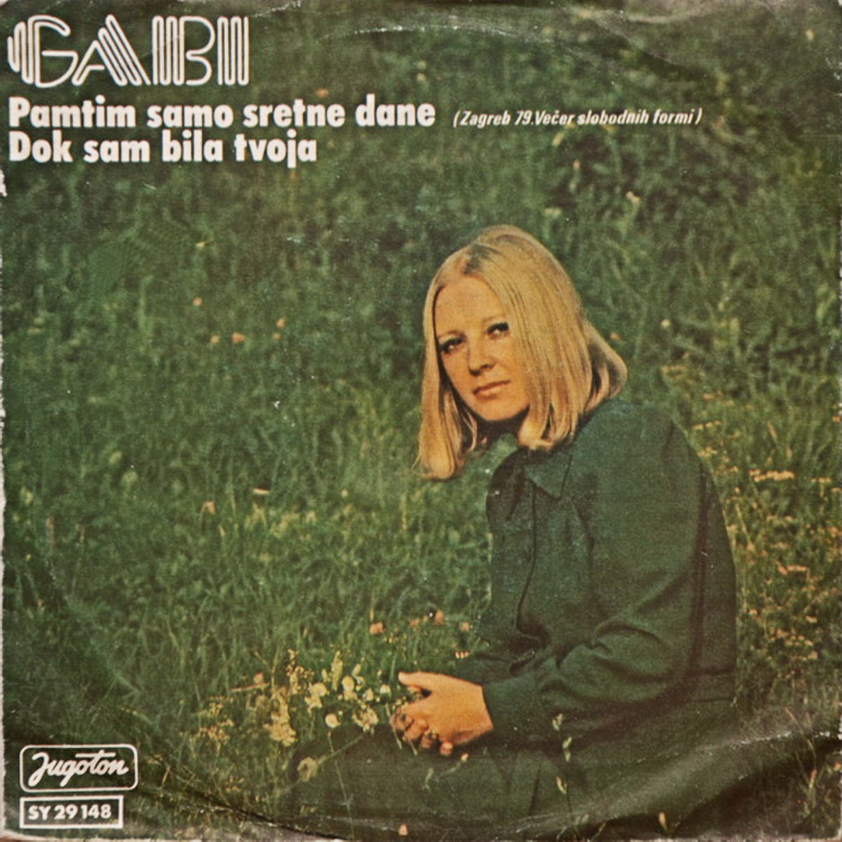 Gabi Novak 1979 Pamtim samo sretne dane a